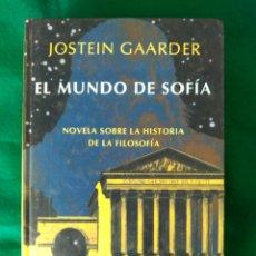 Libros de segunda mano: EL MUNDO DE SOFIA - JOSTEIN GAARDER - NOVELA SOBRE LA HISTORIA DE LA FILOSOFIA . Lote 97504423