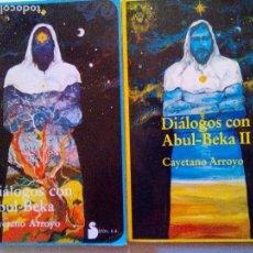 Libros de segunda mano: DIÁLOGOS CON ABUL-BEKA I Y II EDITORIAL SIRIO 1983/1986 PRIMERAS EDICIONES. Lote 97870267