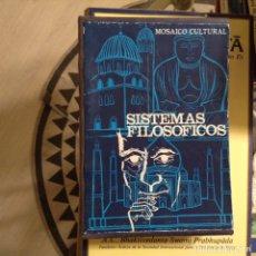 Libros de segunda mano: SISTEMAS FILOSÓFICOS. MOSAICO CULTURAL. Lote 97895183