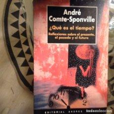 Libros de segunda mano: ¿QUÉ ES ÉL TIEMPOS?. ANDRÉ COMTE SPONVILLE. Lote 97895435