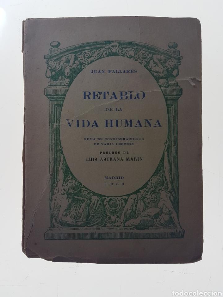 RETABLO DE LA VIDA HUMANA FIRMADO - PALLARES, JUAN (Libros de Segunda Mano - Pensamiento - Filosofía)
