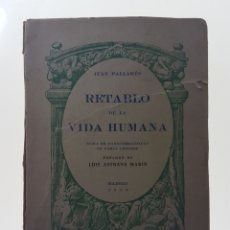 Libros de segunda mano: RETABLO DE LA VIDA HUMANA FIRMADO - PALLARES, JUAN. Lote 98197012