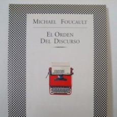 Libros de segunda mano: MICHEL FOUCAULT. EL ORDEN DEL DISCURSO.TUSQUETS EDITORES.1999. MUY BUEN ESTADO.. Lote 98747519