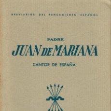 Livres d'occasion: PADRE JUAN DE MARIANA CANTOR DE ESPAÑA, POR MANUEL BALLESTEROS GAIBROIS. AÑO 1938 (11.1). Lote 99155791