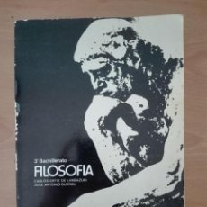 Libros de segunda mano: 3º BACHILLERATO FILOSOFÍA. CARLOS ORTIZ DE LANDAZURI, JOSE ANTONIO BURRIEL. EDITORIAL MAGISTERIO ESP. Lote 99288687