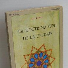 Libros de segunda mano: LA DOCTRINA SUFI DE LA UNIDAD - LEO SCHAYA. Lote 99348759
