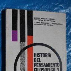 Libros de segunda mano: HISTORIA DEL PENSAMIENTO FILOSOFICO Y CIENTIFICO POR SERGIO RABADE Y J. FERNANDEZ TRESPALACIOS. Lote 99439123