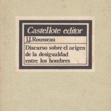 Libros de segunda mano: DISCURSO SOBRE EL ORIGEN DE LA DESIGUALDAD ENTRE LOS HOMBRES. J.J. ROUSSEAU. Lote 100126647