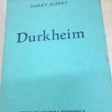 Libros de segunda mano: DURKHEIM HARRY ALPERT FONDO DE CULTURA ECONOMICA MEXICO AÑO 1945. Lote 100215547