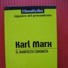 Libros de segunda mano: KARL MARX EL MANIFIESTO COMUNISTA. Lote 115770879