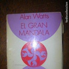 Libros de segunda mano: (F.1) EL GRAN MANDALA POR ALAN WATTS AÑO 1971. Lote 118578779