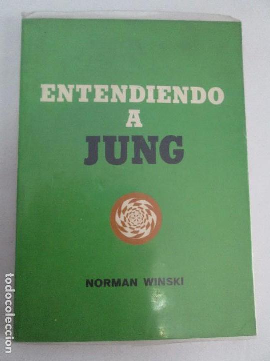 Libros de segunda mano: ENTENDIENDO A JUNG. NORMAN WINSKI. EDITORIAL DIANA 1973. VER FOTOGRAFIAS ADJUNTAS - Foto 6 - 101108575