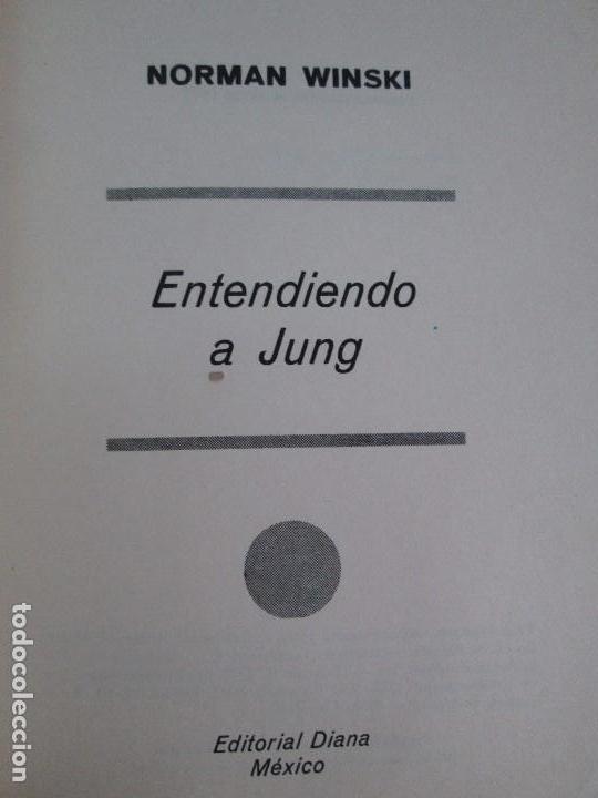 Libros de segunda mano: ENTENDIENDO A JUNG. NORMAN WINSKI. EDITORIAL DIANA 1973. VER FOTOGRAFIAS ADJUNTAS - Foto 7 - 101108575