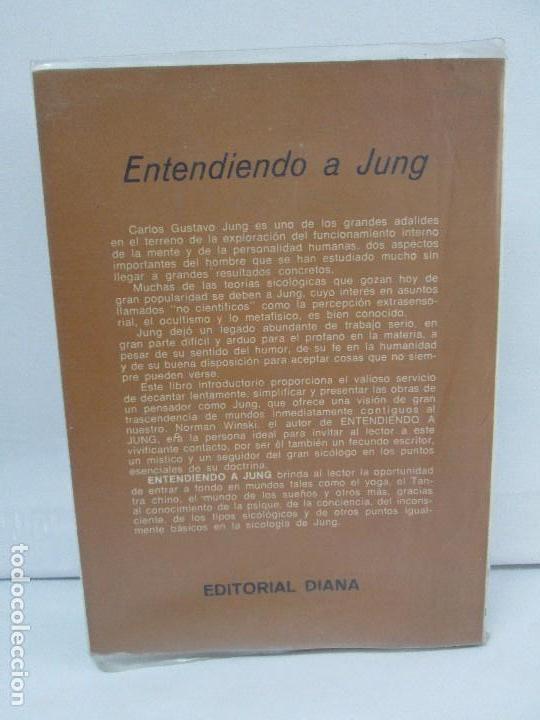 Libros de segunda mano: ENTENDIENDO A JUNG. NORMAN WINSKI. EDITORIAL DIANA 1973. VER FOTOGRAFIAS ADJUNTAS - Foto 16 - 101108575