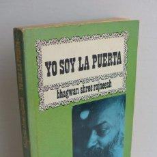 Libros de segunda mano: YO SOY LA PUERTA - BHAGWAN SHREE RAJNEESH. Lote 101272047