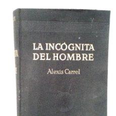 Libros de segunda mano: LA INCOGNITA DEL HOMBRE . Lote 101681095