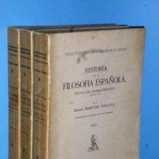 Libros de segunda mano: HISTORIA DE LA FILOSOFÍA ESPAÑOLA. ÉPOCA DEL RENACIMIENTO (SIGLO XVI). TRES TOMOS. Lote 102444647