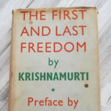 Libros de segunda mano: THE FIRST AND LAST FREEDOM (1954) - KRISHNAMURTI, CON PRÓLOGO DE ALDOUS HUXLEY. Lote 103089259