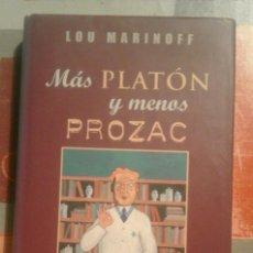 Libros de segunda mano: MÁS PLATÓN Y MENOS PROZAC - LOU MARINOFF. Lote 103292031