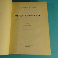 Libros de segunda mano: JOSÉ ORTEGA Y GASSET. OBRAS COMPLETAS. TOMO I. ( 1902 - 1916 ). PRIMERA EDICIÓN. Lote 103953039