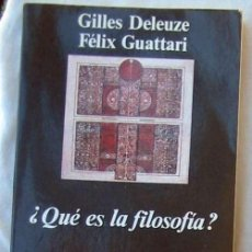 Libros de segunda mano: ¿QUÉ ES LA FILOSOFÍA? - GILLES DELEUZE / FÉLIX GUATTARI - ED. ANAGRAMA 1997 - VR INDICE. Lote 104358419
