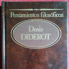 Libros de segunda mano: DENIS DIDEROT . PENSAMIENTOS FILOSÓFICOS. Lote 104598139