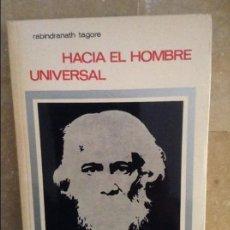 Libros de segunda mano: HACIA EL HOMBRE UNIVERSAL (RABINDRANATH TAGORE). Lote 104870319