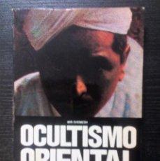 Libros de segunda mano: OCULTISMO ORIENTAL Y FILOSOFÍA YOGA MIR SHEMESH EDITORIAL DE VECHI ILUSTRADO. Lote 104875119