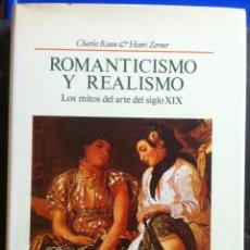 Libros de segunda mano: ROSEN & ZERNER. ROMANTICISMO Y REALISMO. 1988. Lote 105052963