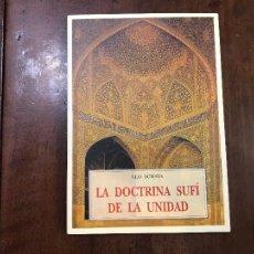 Libros de segunda mano: LA DOCTRINA SUFÍ DE LA UNIDAD - LEO SCHAYA. Lote 105182311
