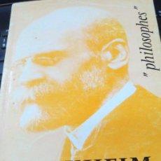 Libros de segunda mano: DURKHEIM SA VIE SON OEUVRE JEAN DUVIGNAUD AÑO 1965. Lote 105250799