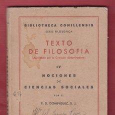 Libros de segunda mano: TEXTO DE FILOSOFIA SAL TERRAE TOMO IV P. DOMINGUEZ S. J. 164 PAGINAS SANTANDER AÑO 1941 LE2209R. Lote 105793291