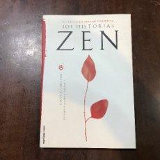Libros de segunda mano: 101 HISTORIAS ZEN - NYOGEN SENZAKI: PAUL REPS (EDS). Lote 106977798