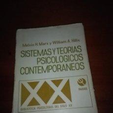 Libros de segunda mano: SISTEMAS Y TEORIAS PSICOLOGICOS CONTEMPORANEOS. MELVIN H. MARX Y WILLIAM A. HILLIX. EST14B3. Lote 107184883