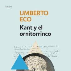 Libros de segunda mano: KANT Y EL ORNITORRINCO. - ECO, UMBERTO.. Lote 108214716