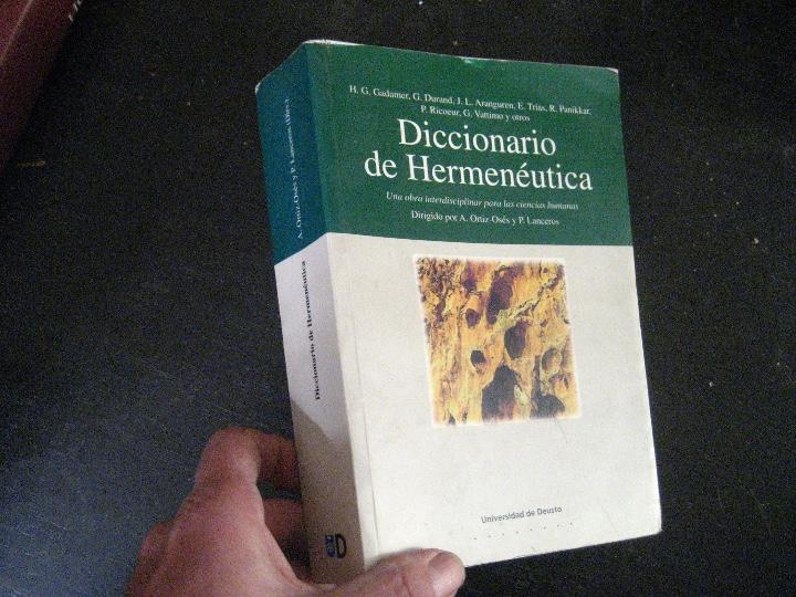 DICCIONARIO HERMENEÚTICA LANCEROS Y ANDRÉS ORTIZ-OSÉS, UNIVERSIDAD DE DESUSO (Gebrauchte Bücher - Denken - Philosophie)