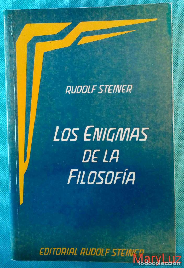 LOS ENIGMAS DE LA FILOSOFÍA -RUDOLF STEINER- (ANTROPOSOFÍA). (Libros de Segunda Mano - Pensamiento - Filosofía)