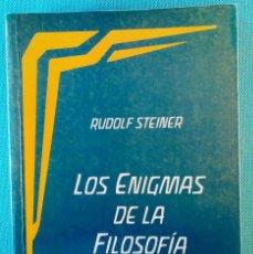 Libros de segunda mano: LOS ENIGMAS DE LA FILOSOFÍA -RUDOLF STEINER- (ANTROPOSOFÍA).. Lote 108460451