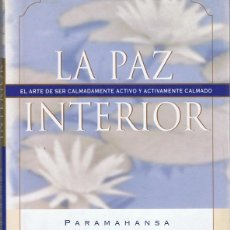 Libros de segunda mano: LA PAZ INTERIRO PARAMAHANSA YOGANANDA . Lote 109149239