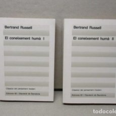 Libros de segunda mano: EL CONEIXEMENT HUMÀ I I II. BERTRAND RUSSELL ED 62 CLÀSSICS DEL PENSAMENT MODERN. Lote 109316519