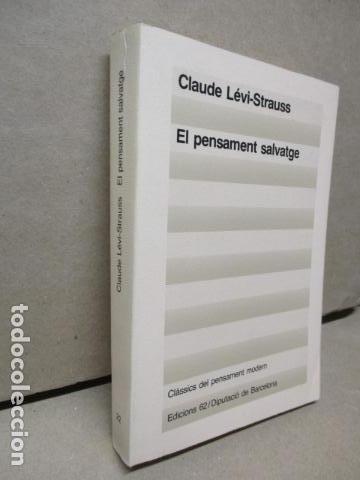 Libros de segunda mano: EL PENSAMENT SALVATGE. Traduccio de Miquel Marti i Pol (Catalán) – 1985 - de Claude Levi Strauss - Foto 2 - 109317955
