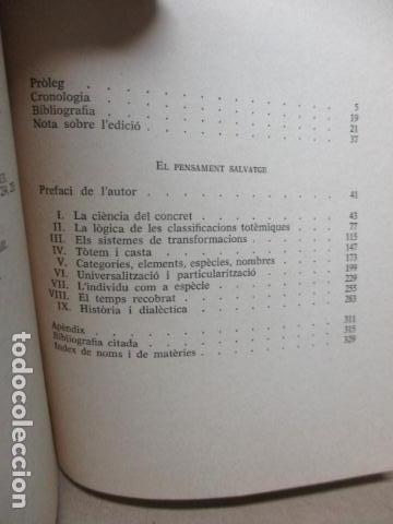 Libros de segunda mano: EL PENSAMENT SALVATGE. Traduccio de Miquel Marti i Pol (Catalán) – 1985 - de Claude Levi Strauss - Foto 5 - 109317955