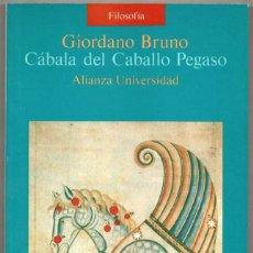 Libros de segunda mano: CABALA DEL CABALLO PEGASO - GIORDANO BRUNO *. Lote 109372635