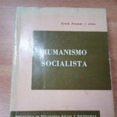 Libros de segunda mano: HUMANISMO SOCIALISTA - FROMM, ERICH. Lote 109381459