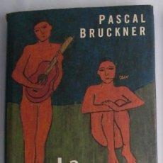 Libros de segunda mano: LA TENTACIÓN DE LA INOCENCIA / PASCAL BRUCKNER. Lote 109393051