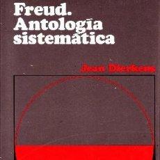 Libros de segunda mano: FREUD, ANTOLOGIA SISTEMATICA., DIERKENS, JEAN. FI-229. Lote 109394871
