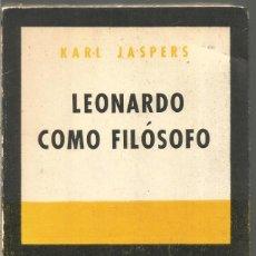 Libros de segunda mano: KARL JASPERS. LEONARDO COMO FILOSOFO. SUR. Lote 109435771