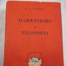 Libros de segunda mano - DARWINISMO Y FILOSOFIA - G. V. PLATONOV - EDI LAUTARO BUENOS AIRES 1963 427PAG. - 110247511