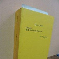Libros de segunda mano: TRATADO DE LA NATURALEZA HUMANA. HUME, DAVID. COL. CLÁSICOS DEL PENSAMIENTO. ED. TECNOS. MADRID 2002. Lote 110701083