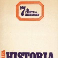 Libros de segunda mano: FREDERICK COPLESTON. HISTORIA DE LA FILOSOFÍA. VOL. VII. DE FICHTE A NIETZSCHE. BARCELONA, 1983.. Lote 110738571